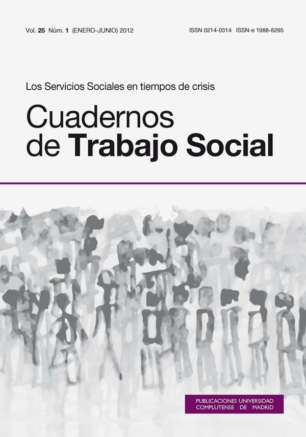 Cuadernos de Trabajo Social Vol 25, No 1 (2012): Los servicios sociales en tiempos de crisis