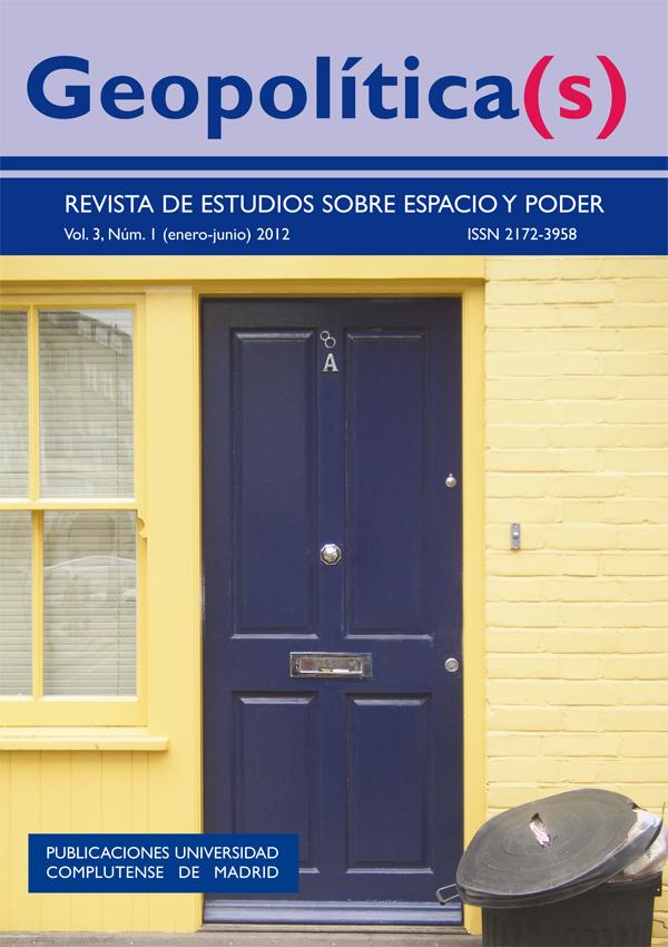 Geopolítica(s). Revista de estudios sobre espacio y poder Vol. 3, Núm. 1