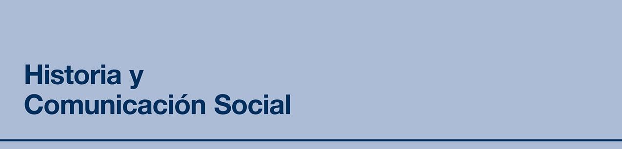Portada de Historia y Comunicación Social