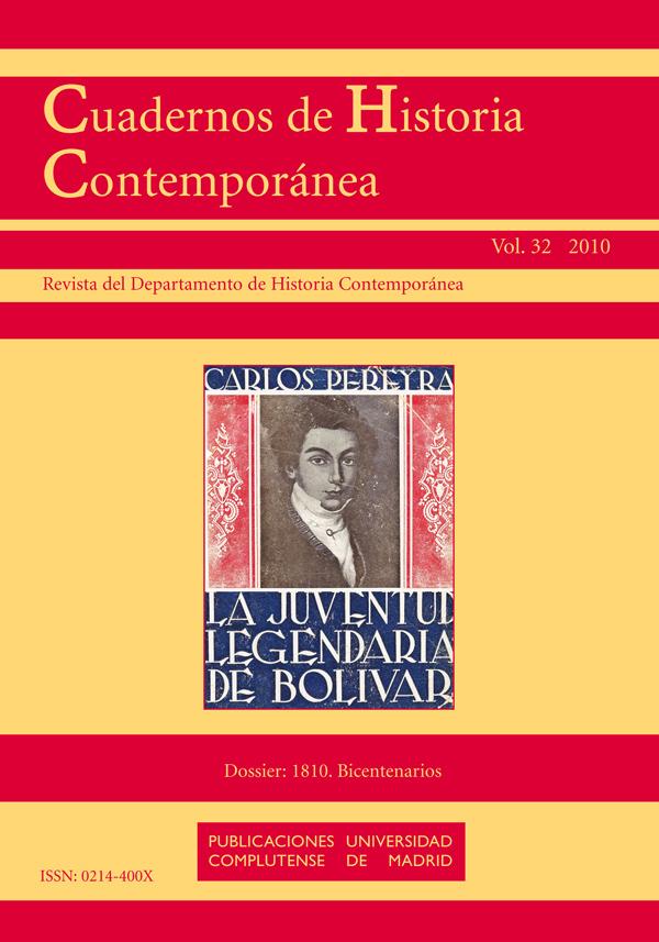 Cuadernos de Historia Contemporánea Vol 32 (2010): 1810: Bicentenarios