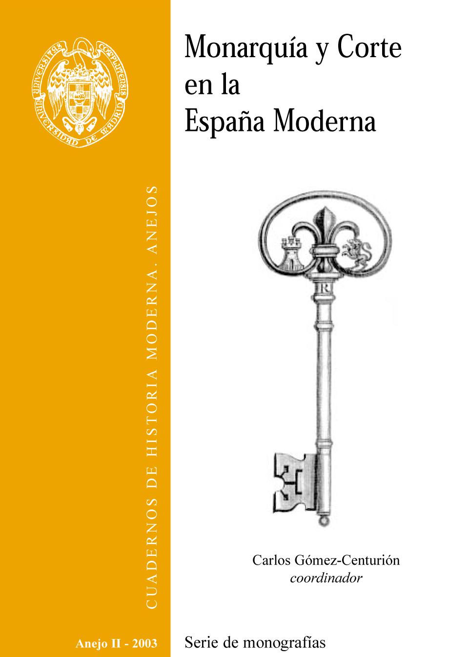 Cubierta de Anejo II: Monarquía y Corte en la España Moderna